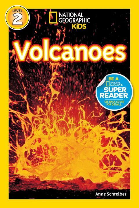 National Geographic Readers Volcanoes! Lvl 2