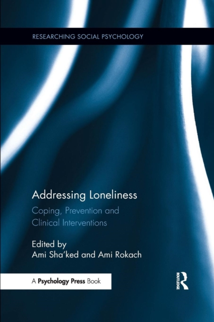 Addressing LonelinessCoping, Prevention and Clinical Interventions