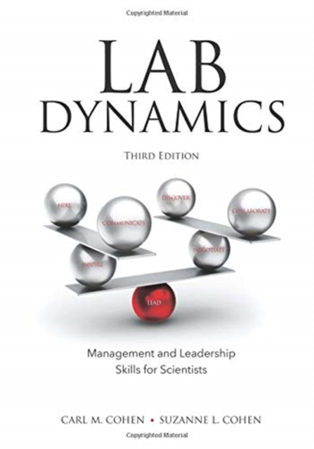 Lab DynamicsManagement and Leadership Skills for Scientists...