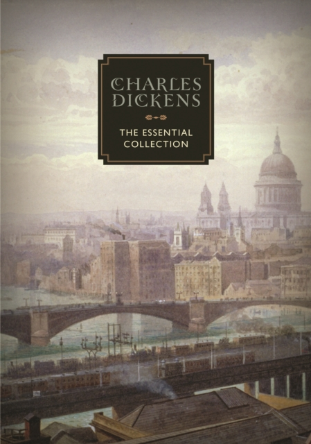 Charles DickensThe Essential Collection