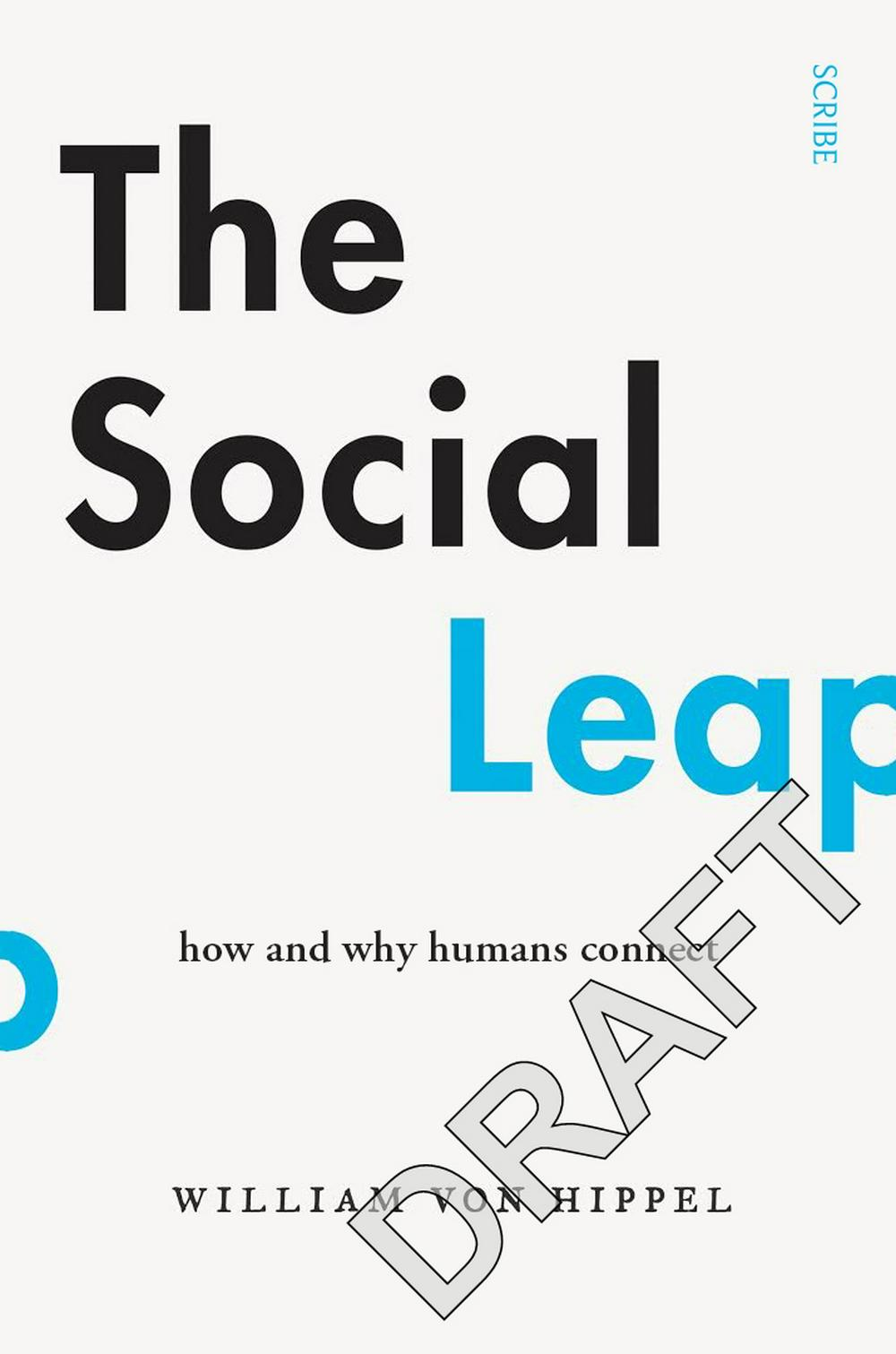Social Leap: How and Why Humans Connect The