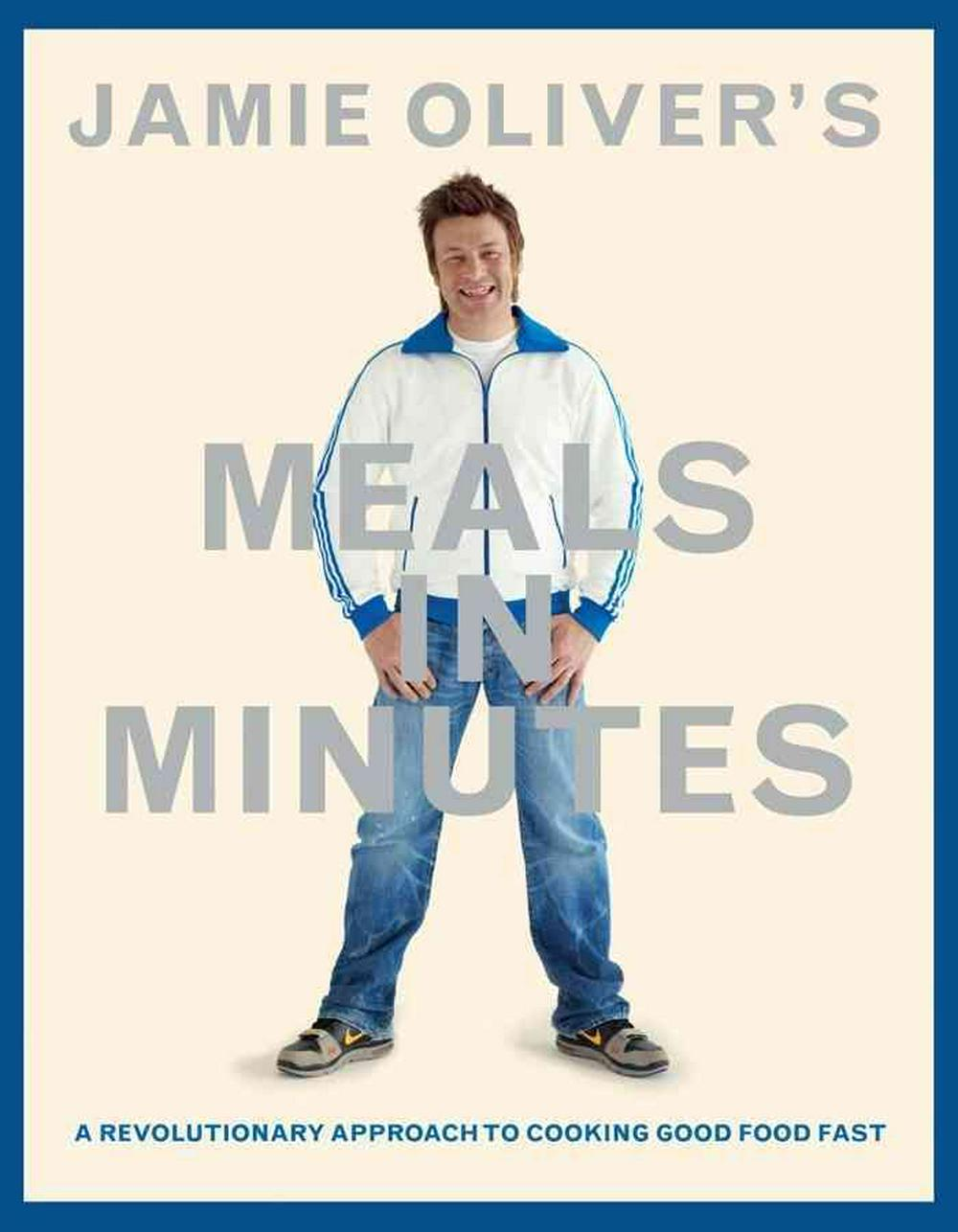 Jamie Oliver's Meals in Minutes by Jamie Oliver, ISBN: 9781401324421