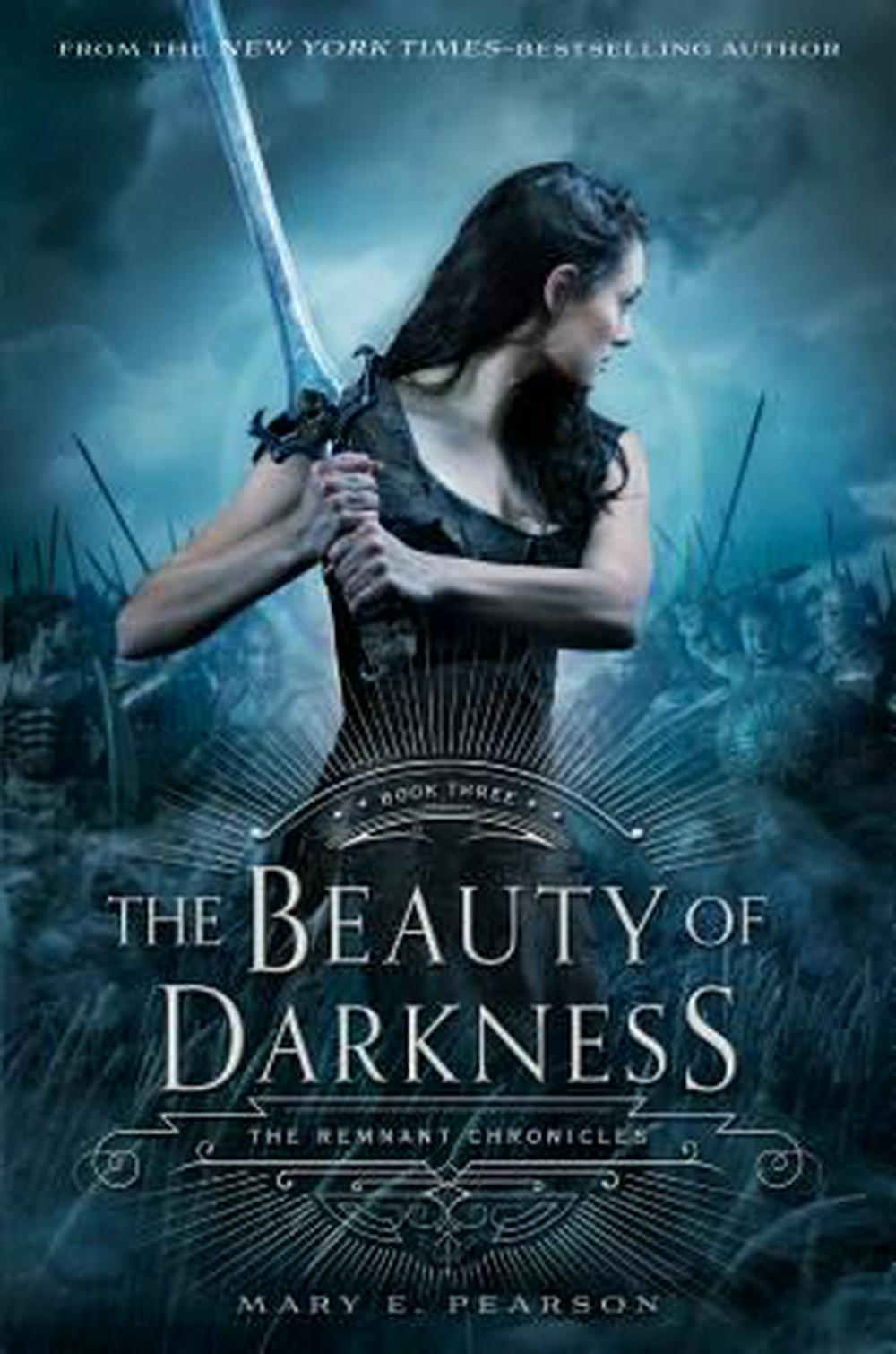 The Beauty of DarknessThe Remnant Chronicles: Book Three