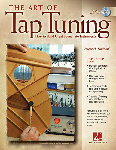The Art of Tap Tuning by Roger H. Siminoff, ISBN: 9781423423270