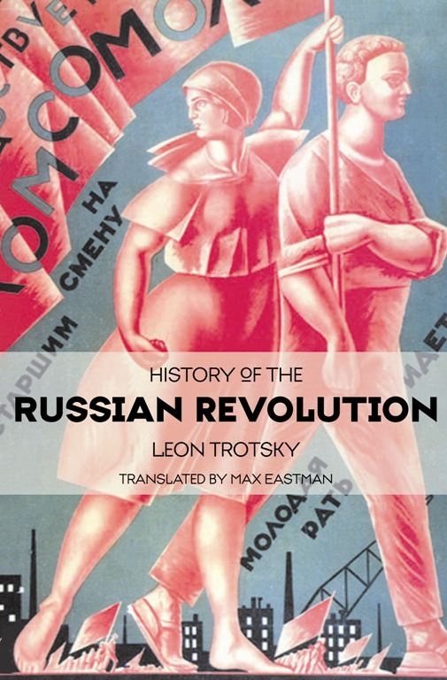 a history of the russian revolution in 1881 and the modernization of russia Mosse, we alexander ii and the modernization of russia new york, 1992  ld trotsky, history of the russian revolution, 3 vols  linr outline - revolutions.