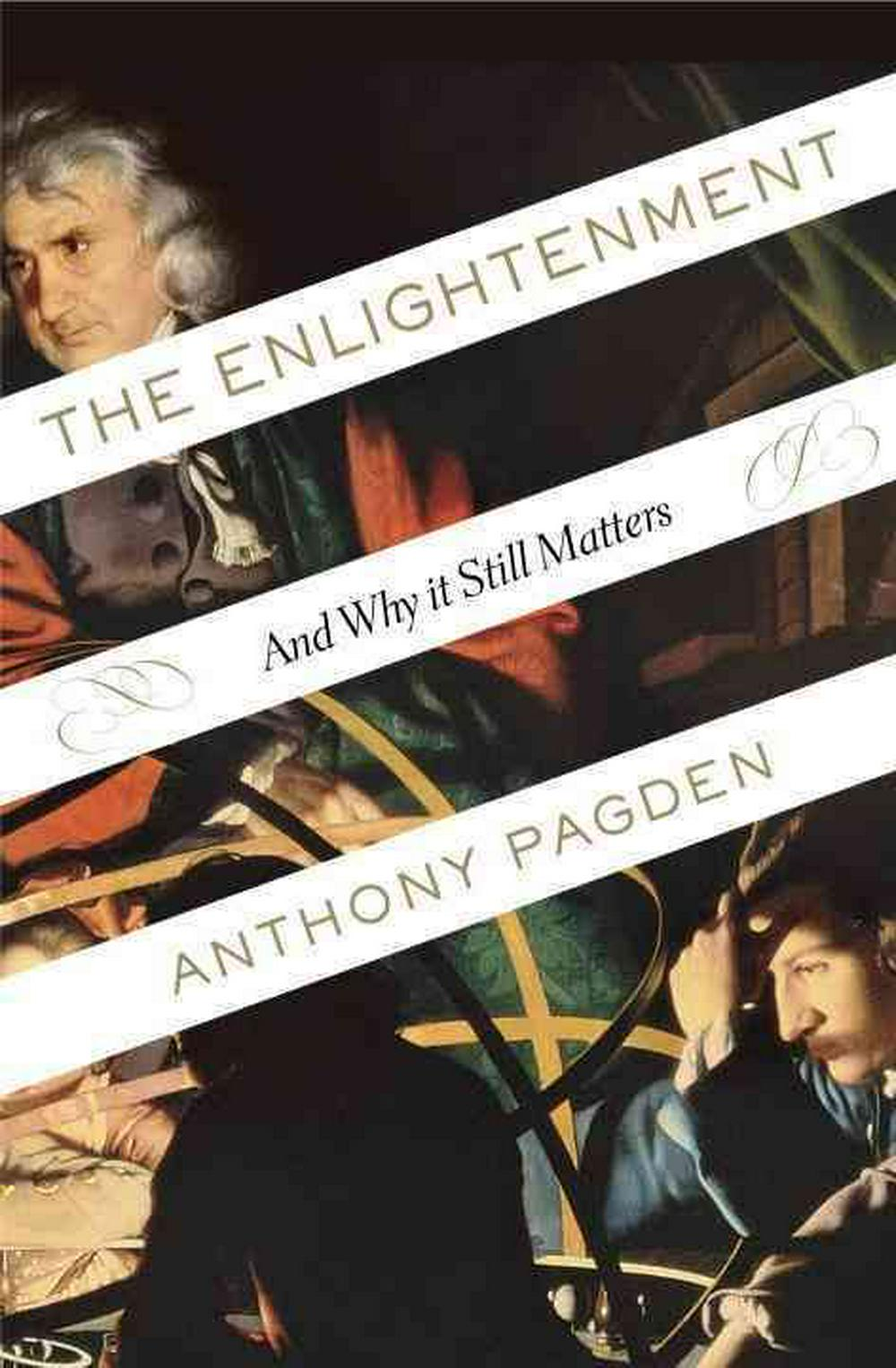 The Enlightenment by Anthony Pagden, ISBN: 9781400060689