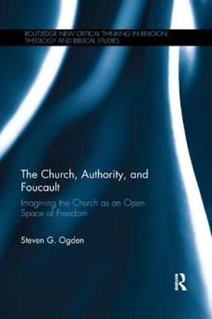The Church, Authority, and Foucault