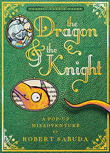 The Dragon & the Knight (Pop Up Book)