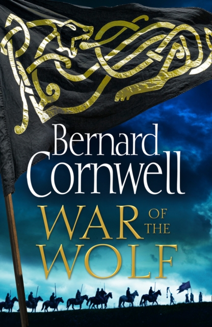 War of the Wolf (The Last Kingdom Series, Book 11) by Bernard Cornwell, ISBN: 9780008183837