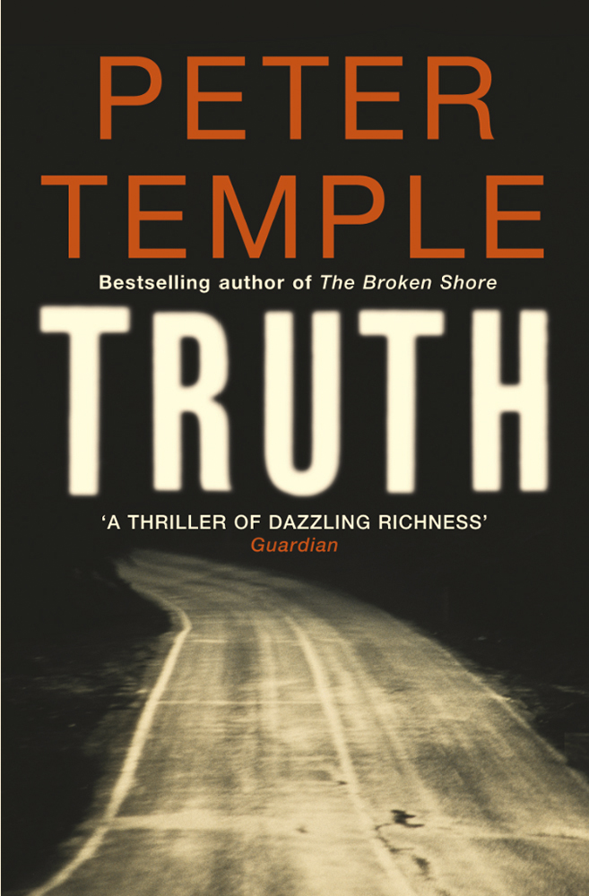 Truth by Peter Temple, ISBN: 9781847243836