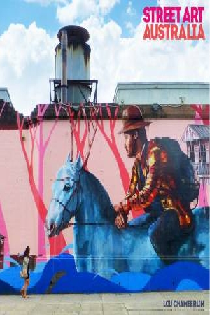 Street Art: Australia by Lou Chamberlin, ISBN: 9781741174847