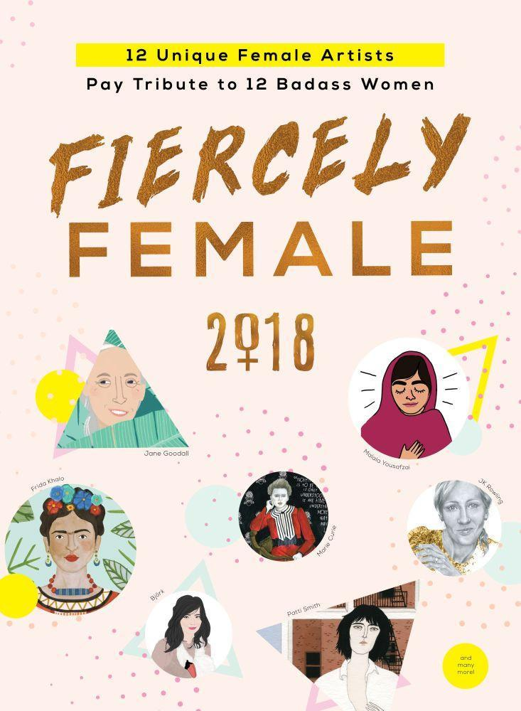2018 Fiercely Female wall poster: 12 Unique Female Artists Pay Tribute to 12 Badass Women