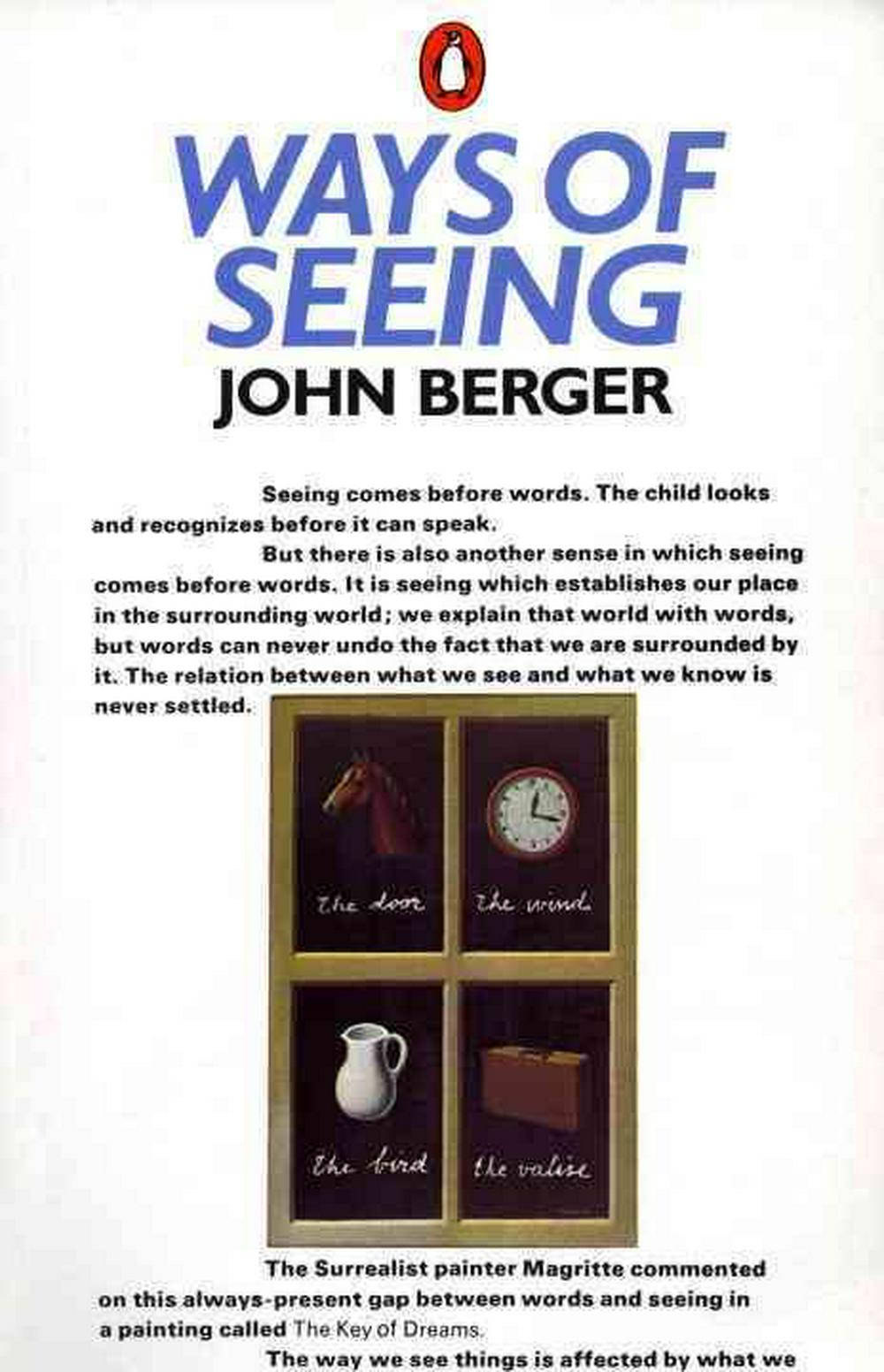 """""""Ways of Seeing"""": Based on the BBC Television Series"""