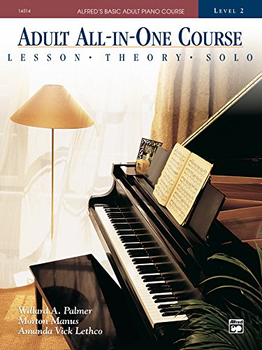 Alfred's Basic Adult All-in-One Course, Book 2: Learn How to Play Piano with Lessons, Theory, and Solos (Alfred's Basic Adult Piano Course)