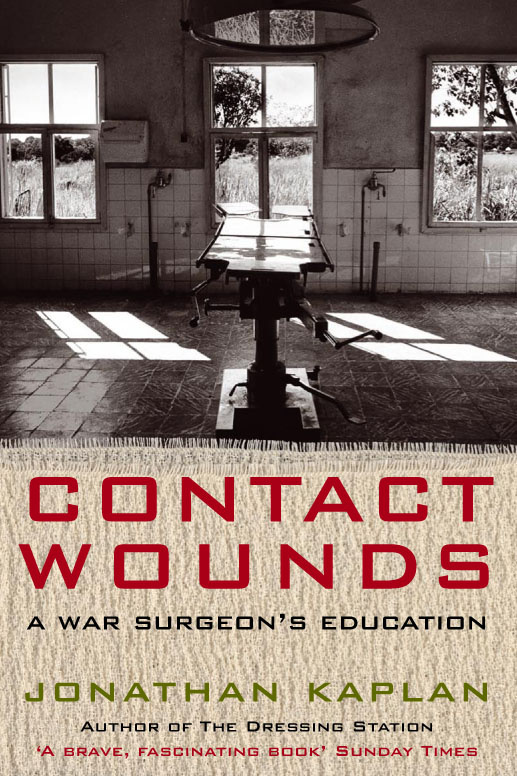 Contact Wounds by Jonathan Kaplan, ISBN: 9780330542388
