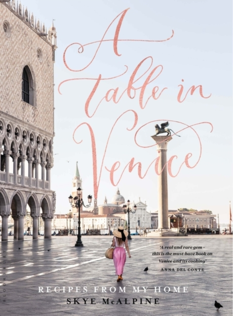 A Table in Venice: Recipes from my home