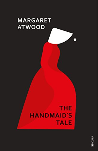 The Handmaid's Tale by Margaret Atwood, ISBN: 9781784874872