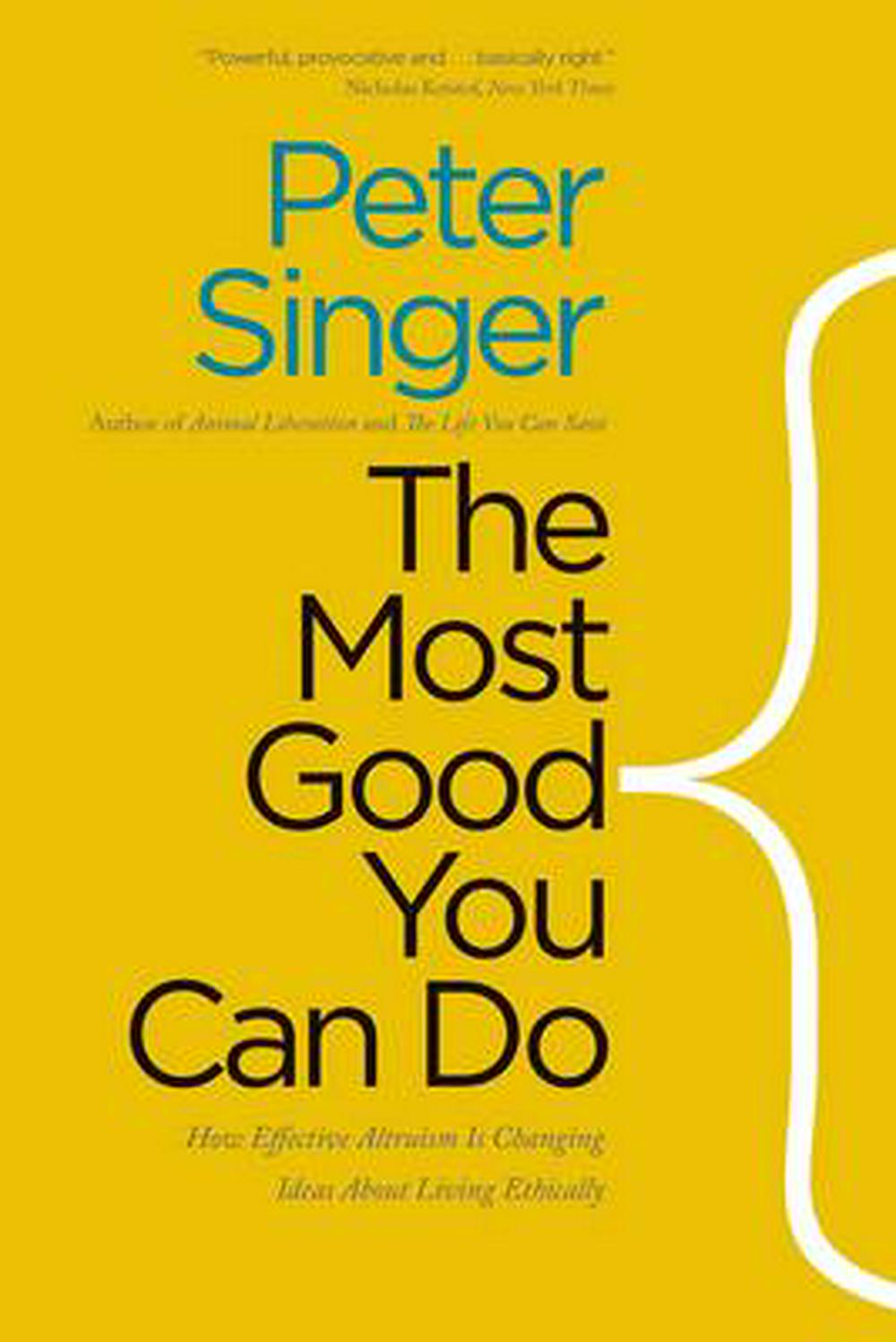 The Most Good You Can Do by Peter Singer, ISBN: 9780300219869