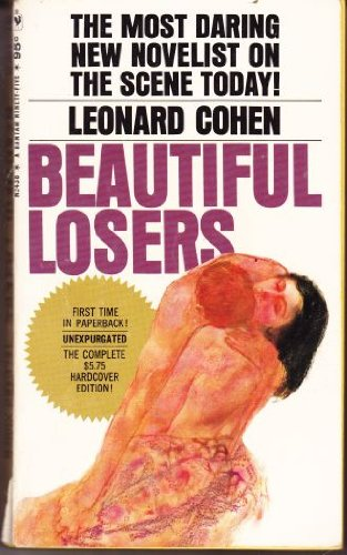 Beautiful Losers by Leonard Cohen, ISBN: 9780553034387