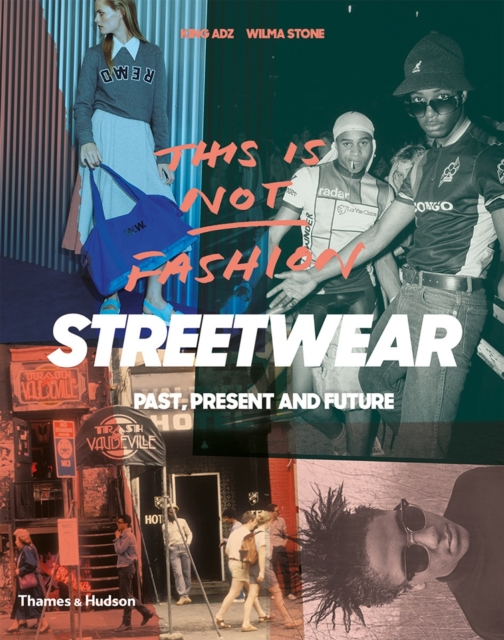 """Streetwear""""Past, Present and Future"""""""