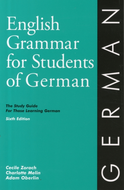 English Grammar for Students of German 6th Ed. (O&H Study Guides)