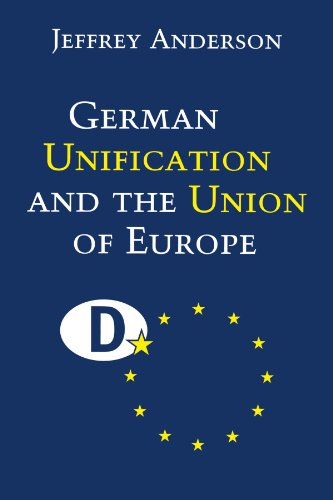 German Unification and the Union of Europe: The Domestic Politics of Integration Policy