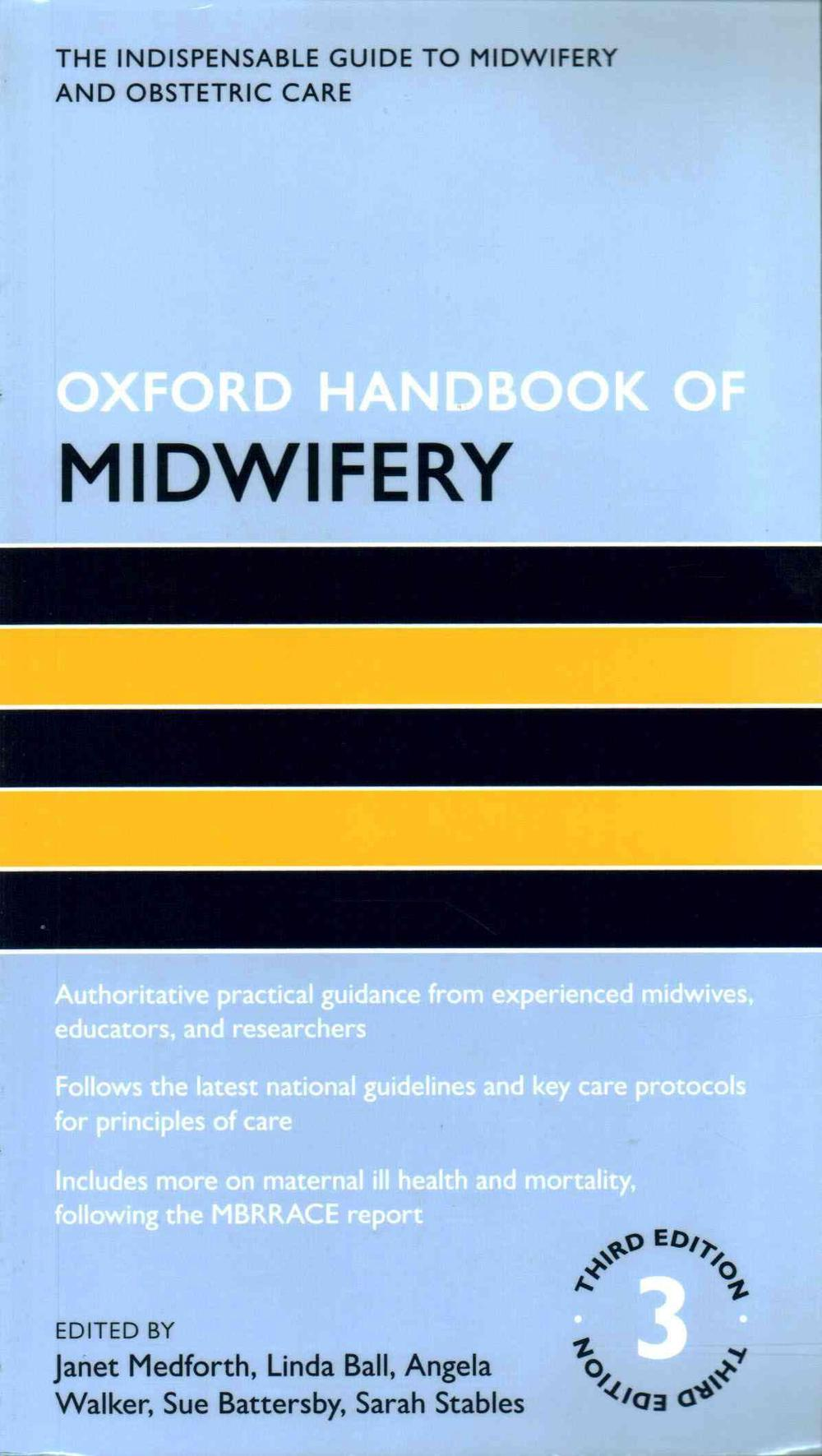 Oxford Handbook of MidwiferyOxford Handbooks in Nursing
