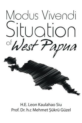 Modus Vivendi Situation of West Papua