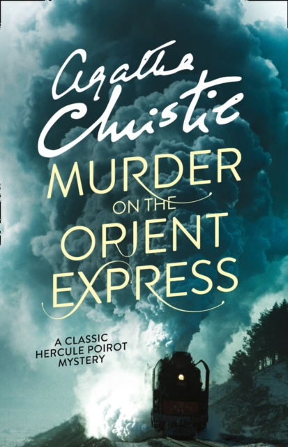 Murder on the Orient Express by Agatha Christie, ISBN: 9780007527502