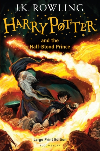 Harry Potter & the Half-Blood Prince large print edition by J.K. Rowling, ISBN: 9780747581529