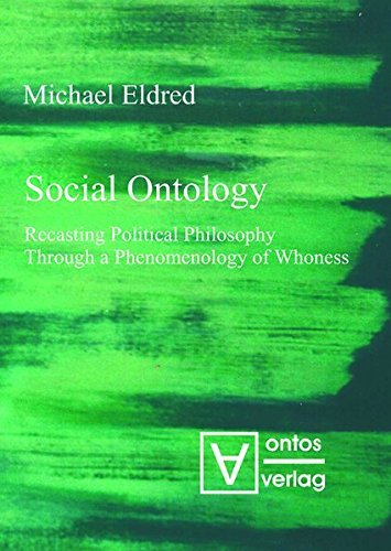 Social OntologyRecasting Political Philosophy Through a Phenom...