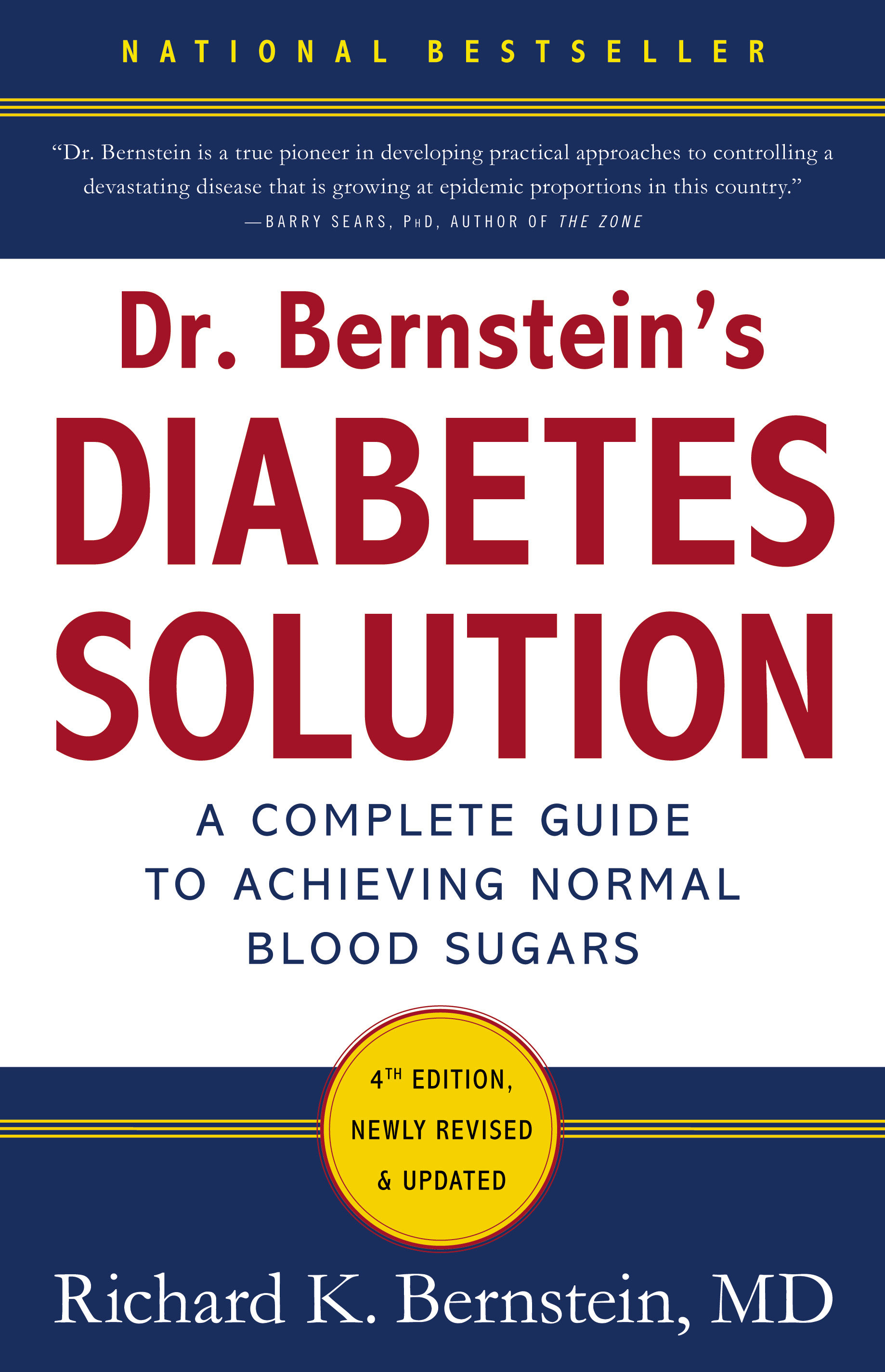 Dr Bernstein's Diabetes Solution: A Complete Guide To Achieving Normal Blood Sugars, 4th Edition