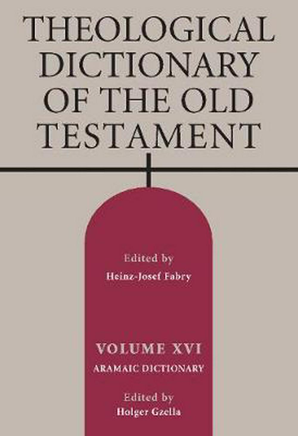 16: Theological Dictionary of the Old Testament, Volume XVI
