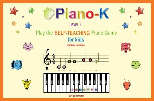 Piano-K, Play the Self-teaching Piano Game for Kids. Level 1