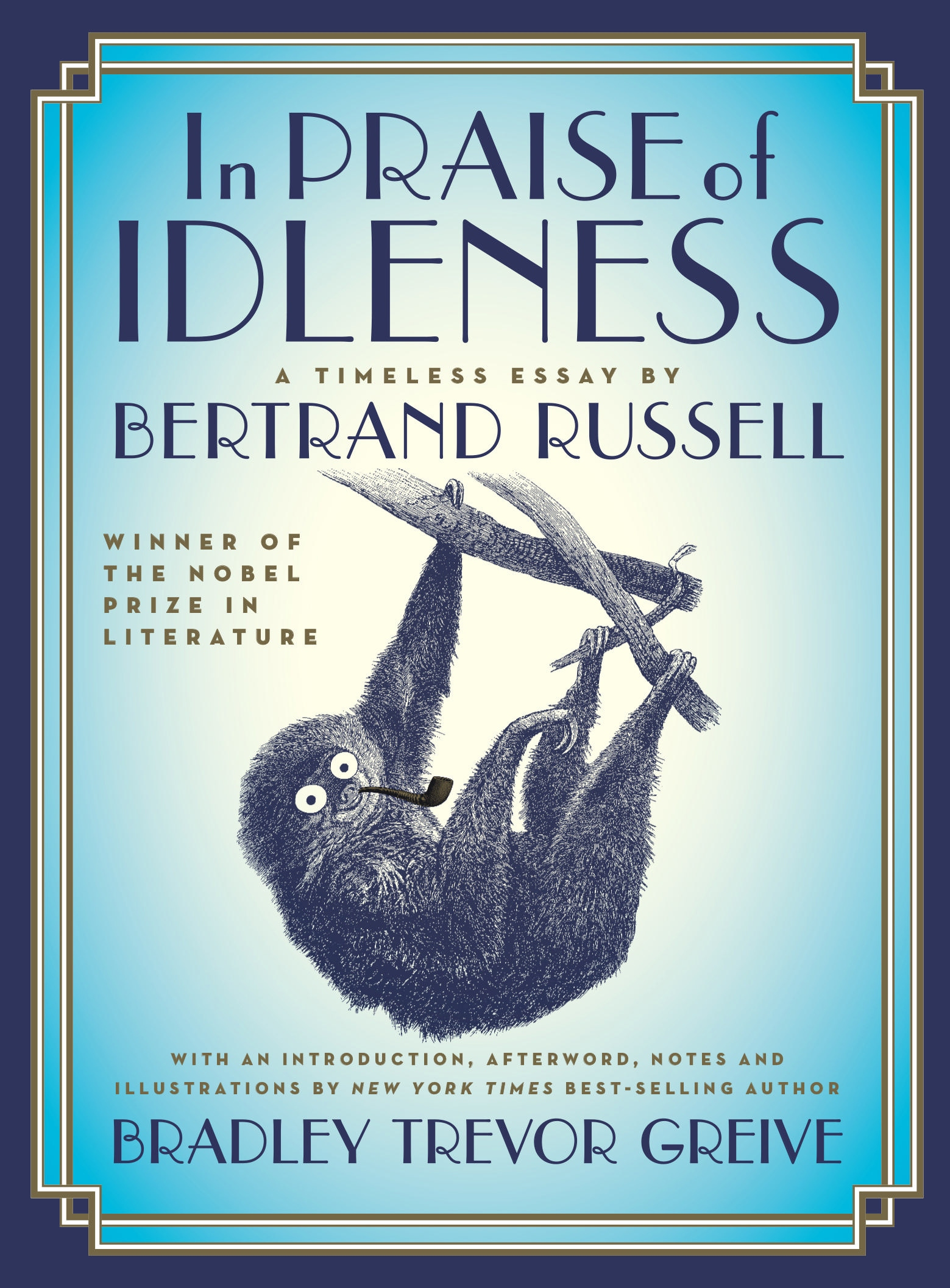 In Praise of IdlenessA Timeless Essay