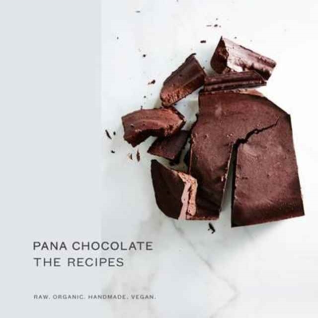 Pana Chocolate, The RecipesRaw. Organic. Handmade. Vegan.