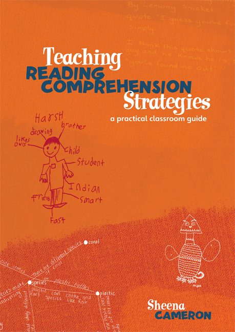 Teaching Reading Comprehension Strategies by Sheena Cameron, ISBN: 9781442518612
