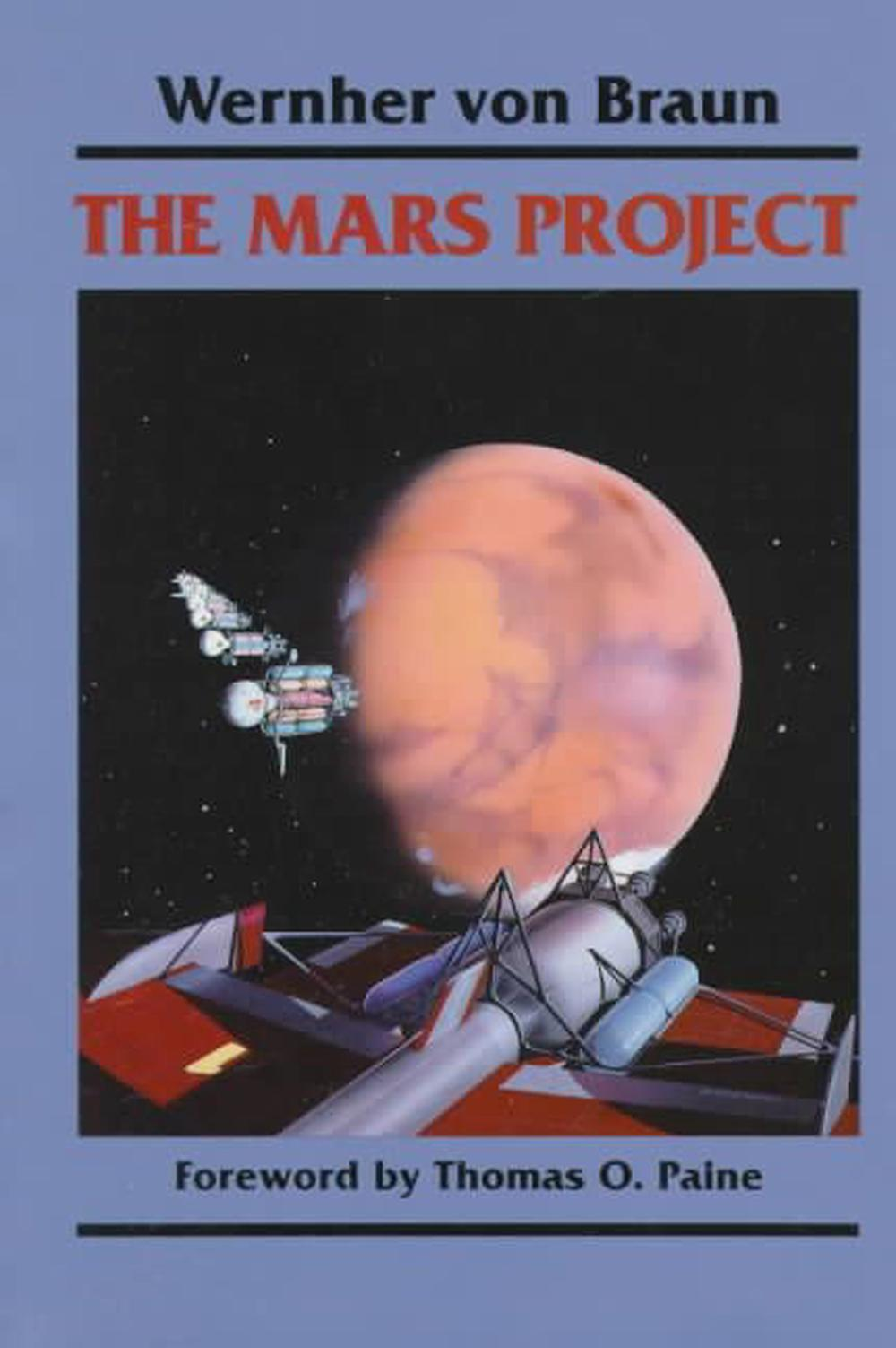 The Mars Project by Wernher Von Braun/ Henry J. White, ISBN: 9780252062278