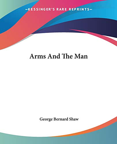 the theme of war in arms and the man by george bernard shaw Free download of arms and the man by george bernard shaw available in pdf, epub and kindle read, write reviews and more.