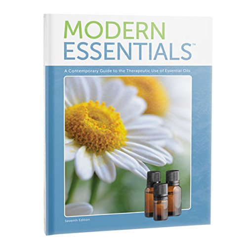 "Modern Essentials ""7th Edition"" a Contemporary Guide to the Therapeutic Use of Essential Oils"