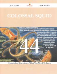 Colossal squid 44 Success Secrets - 44 Most Asked Questions On Colossal squid - What You Need To Know