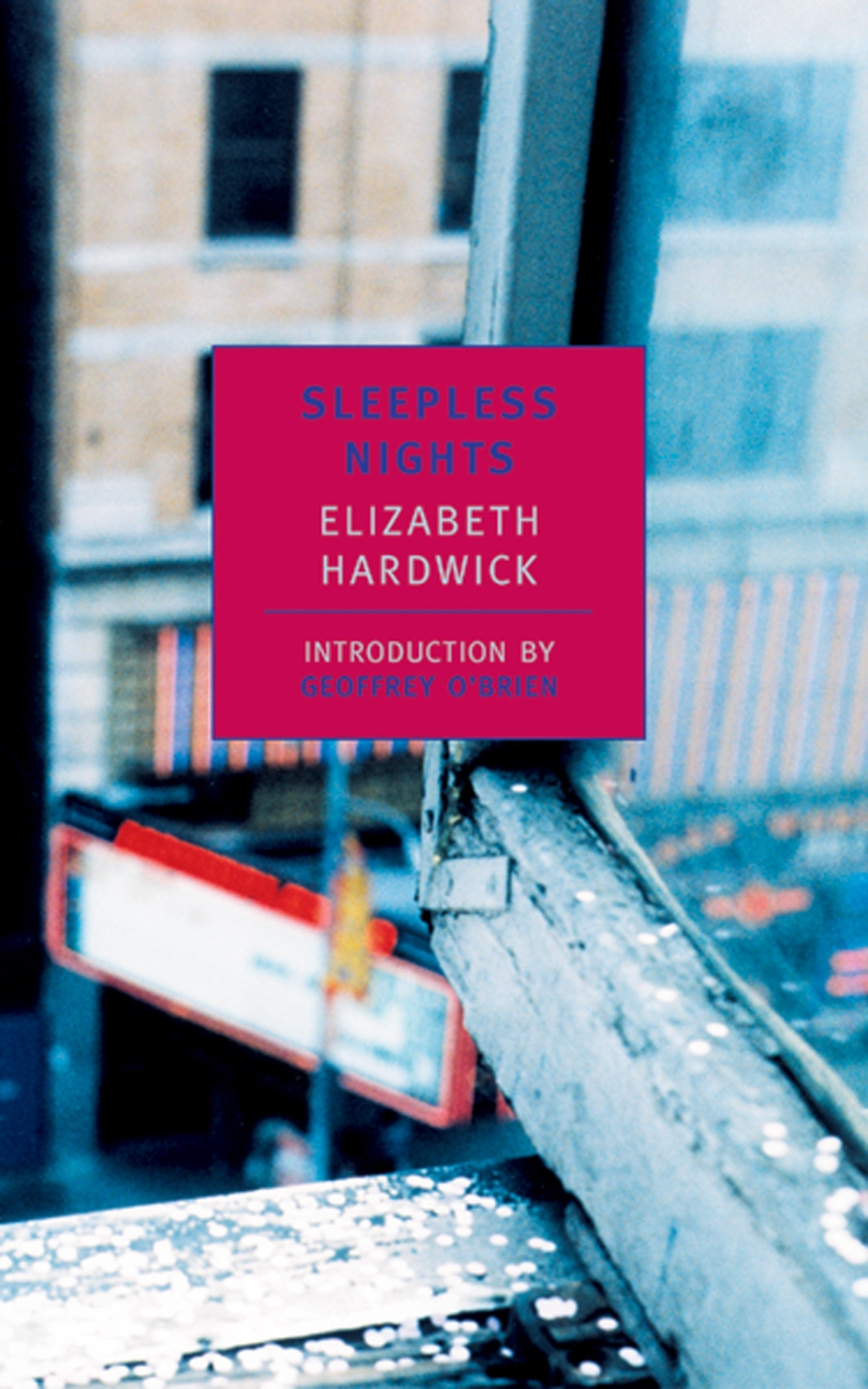 Sleepless Nights by Elizabeth Hardwick, ISBN: 9780940322721