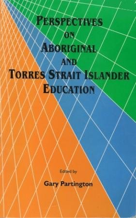Perspectives on Aboriginal and Torres Strait Islander Education