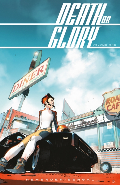 Death or Glory Volume 1 by Rick Remender, ISBN: 9781534308589