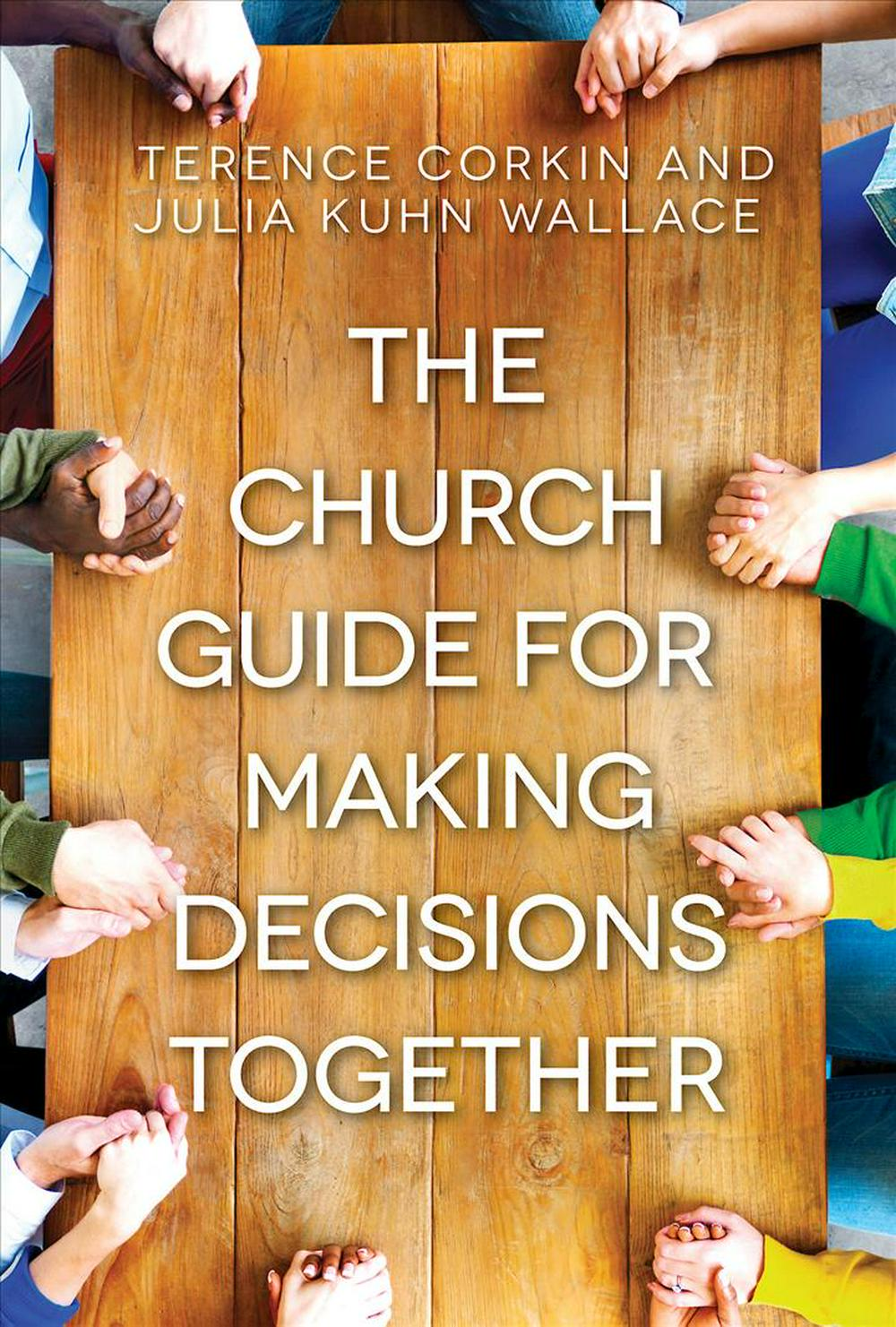 The Church Guide for Making Decisions Together