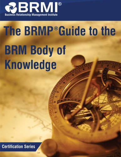 The BRMP Guide to the BRM Body of Knowledge by Institute, Business Relationship Managem, ISBN: 9789401805322