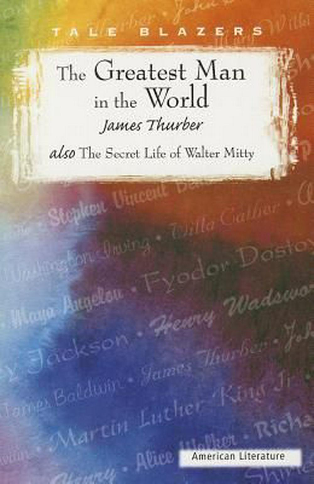 the poor relation by charles dickens and the secret life of walter mitty by james thurber essay Dive deep into james thurber's the secret life of walter mitty with extended analysis, commentary, and discussion  charles s the clocks of columbus: the literary career of james thurber.
