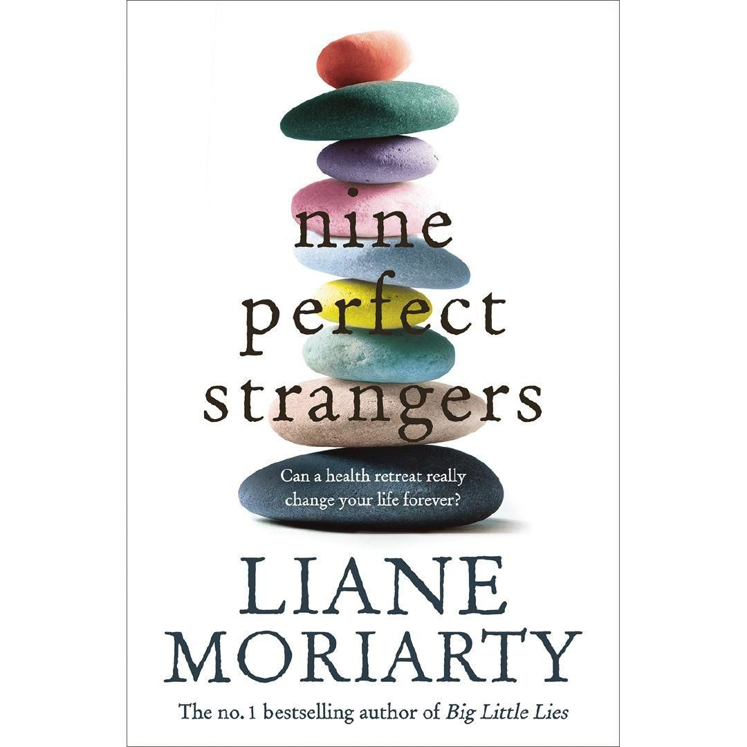 Nine Perfect Strangers by Liane Moriarty, ISBN: 9781743534922