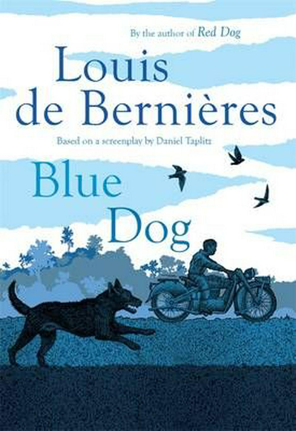 Blue Dog by Louis de Bernieres, ISBN: 9780143780106