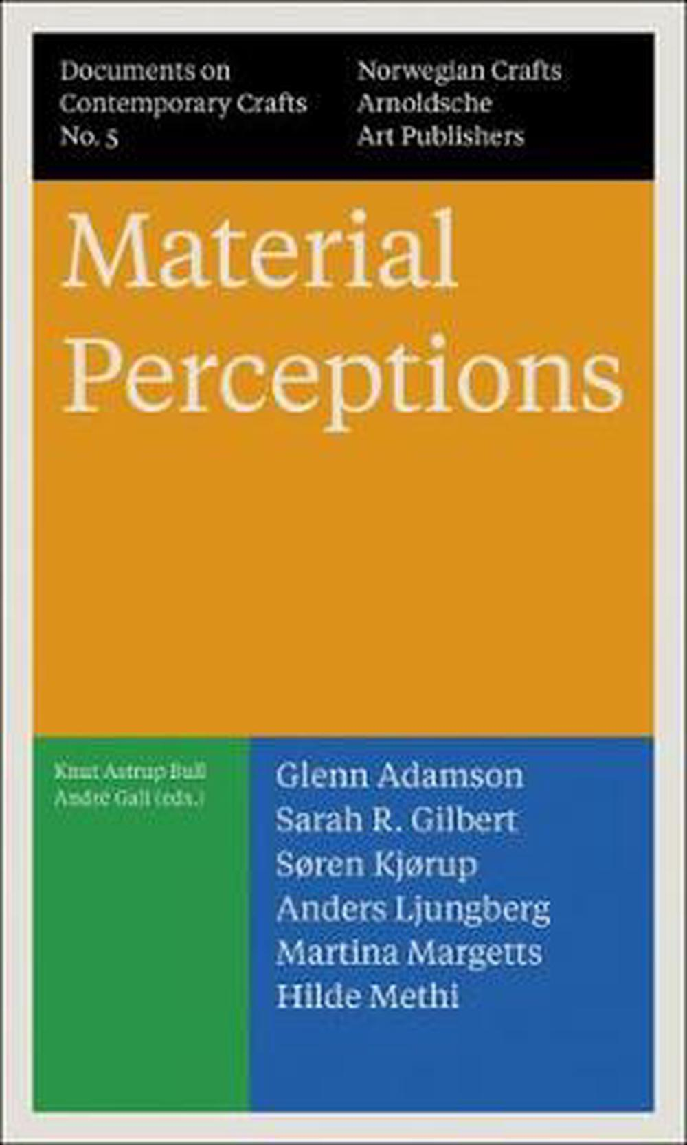 Material Perceptions: Documents on Contemporary Crafts No. 5 by Søren Kjørup, ISBN: 9783897905214